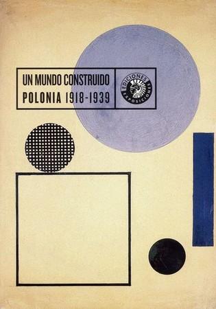 Un Mundo Construido: Polonia 1918-1939