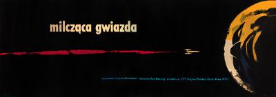 """Wojciech Zamecznik, """"Silent Star"""" – movie poster (dir. Kurt Maetzig, music Andrzej Markowski), 1960 © J. & S. Zamecznik / Archeology of Photography Foundation, Warsaw"""