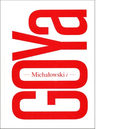 Michałowski i Goya