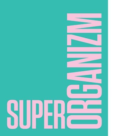 Superorganizm. Awangarda i doświadczenie przyrody