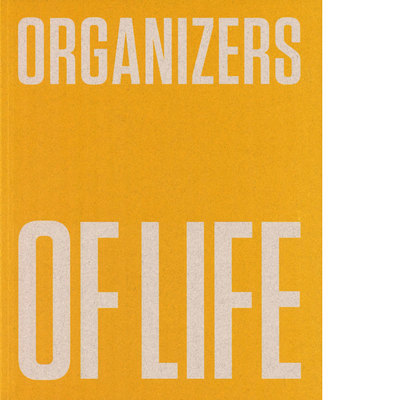 Organizers of Life . De Stijl, The Polish Avant-Garde and Design