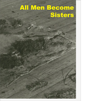 All Men Become Sisters