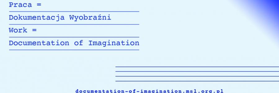 Praca: Dokumentacja Wyobraźni