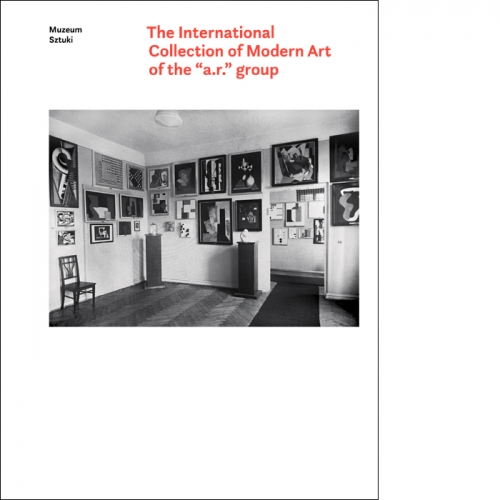 "The International Collection of Modern Art of the ""a.r."" group"