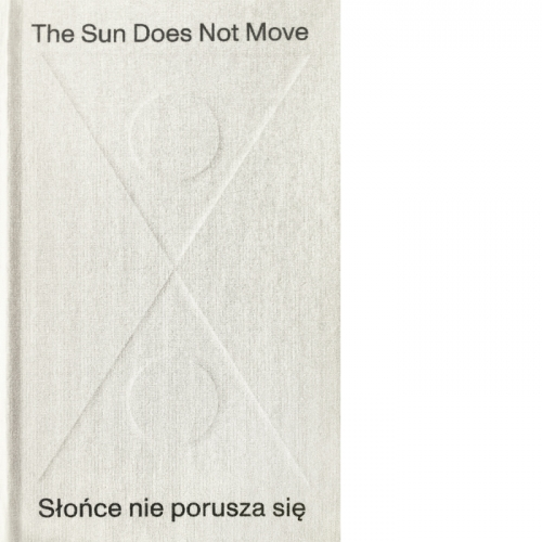 The Sun Does Not Move, Chapter 35 / Słońce nie porusza się. Rozdział 35 R. H. Quaytman