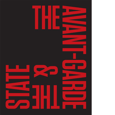 The Avant-Garde & the State