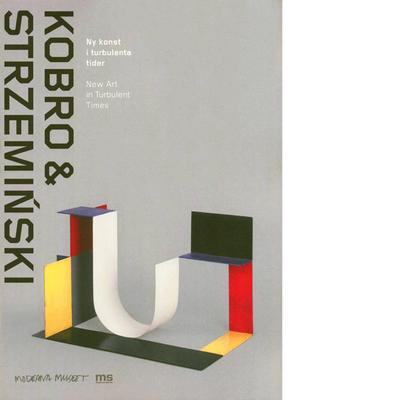 Kobro & Strzemiński. Ny konst i turbulenta tider / New Art in Turbulent Times